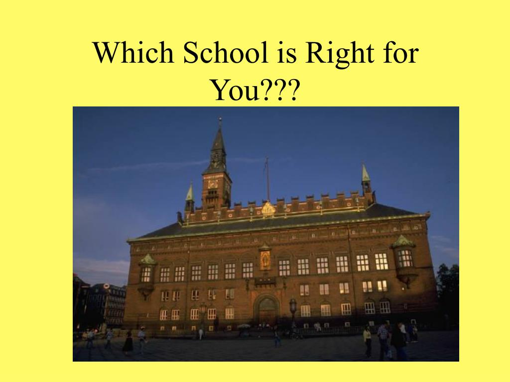 which school is right for you