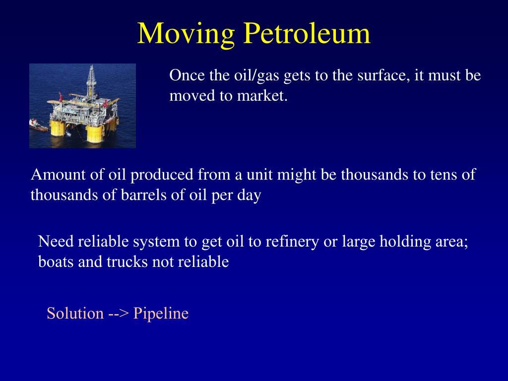 Moving Petroleum