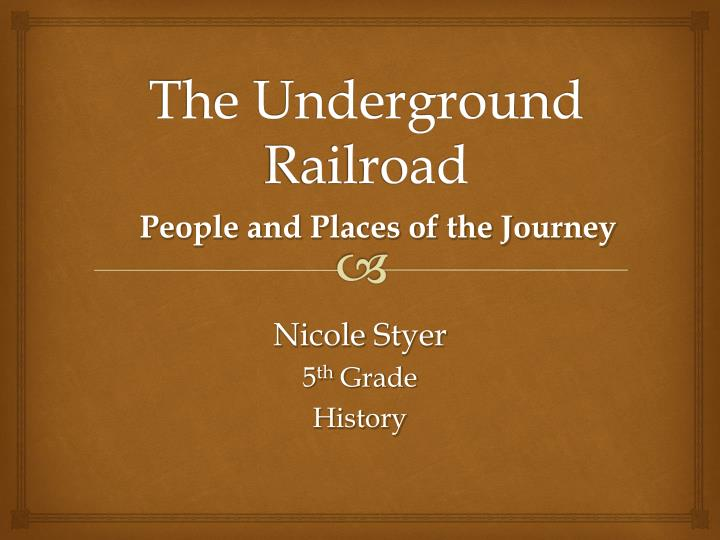 the underground railroad n.