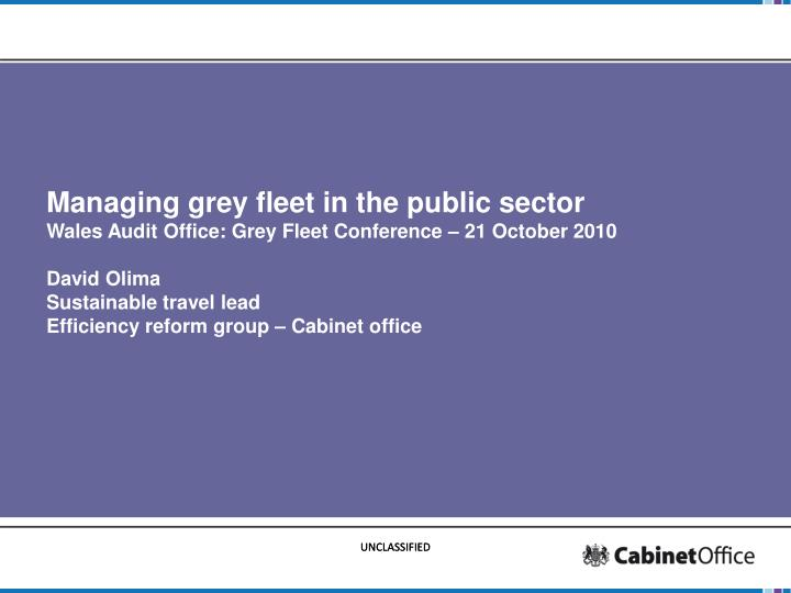 Managing grey fleet in the public sector
