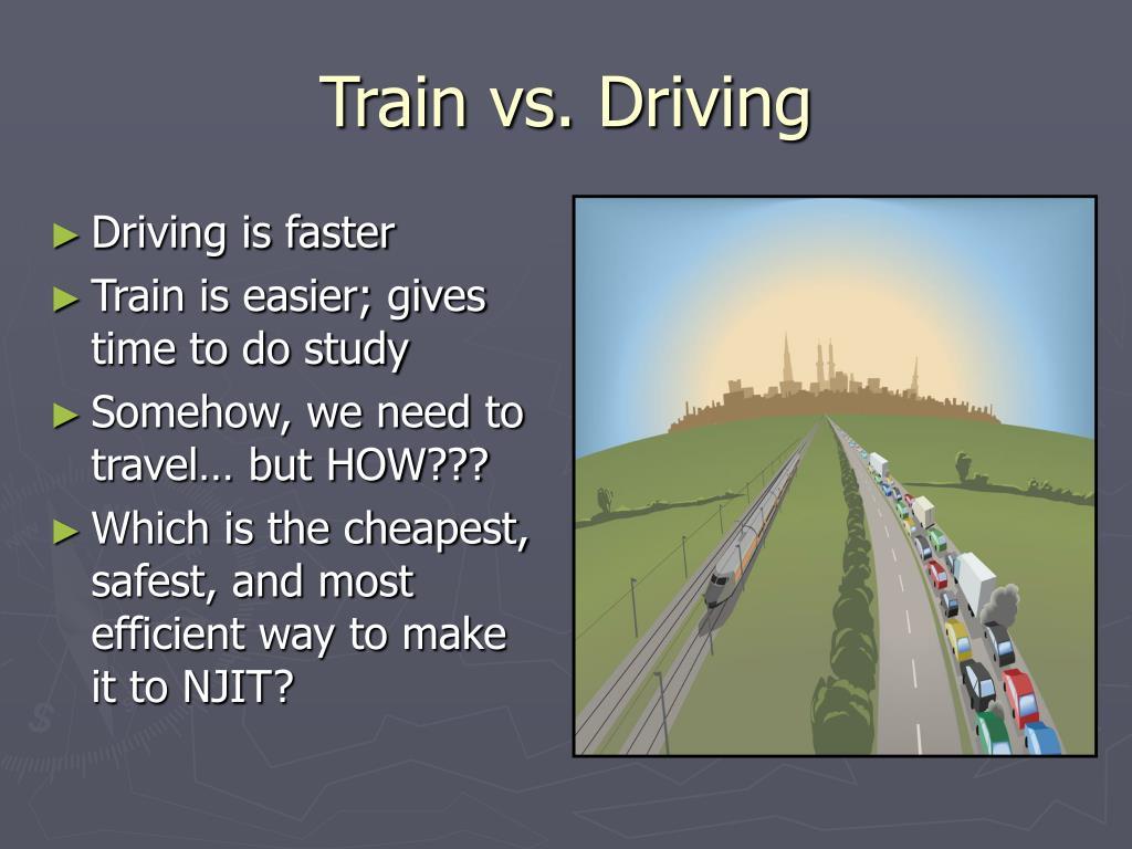 Train vs. Driving