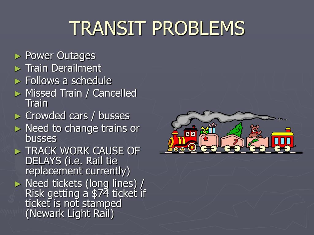 TRANSIT PROBLEMS