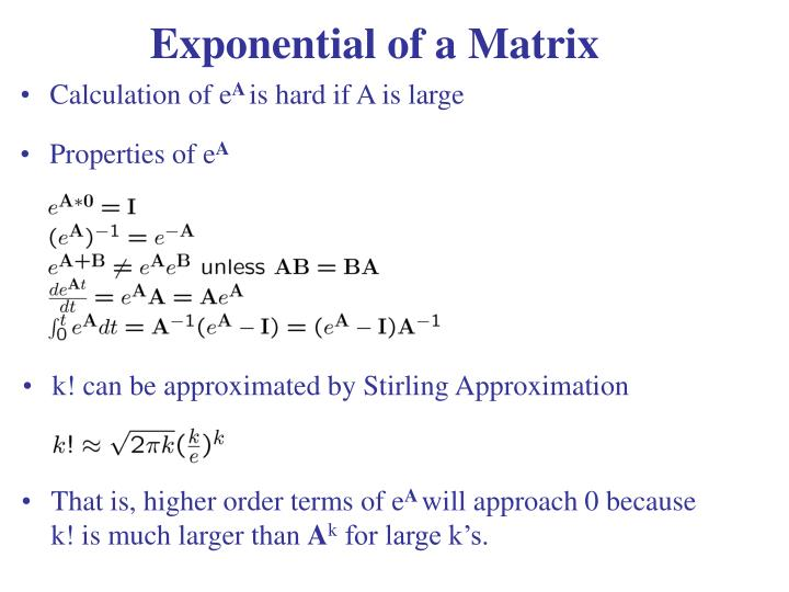 Exponential of a Matrix