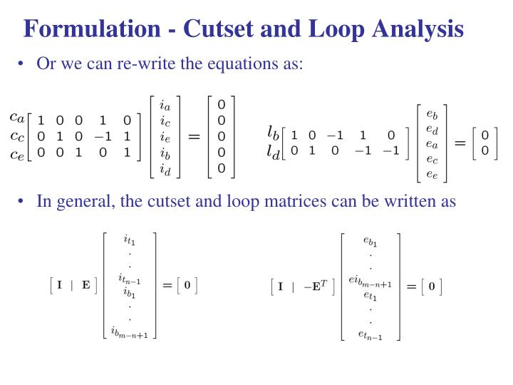 Formulation - Cutset and Loop Analysis