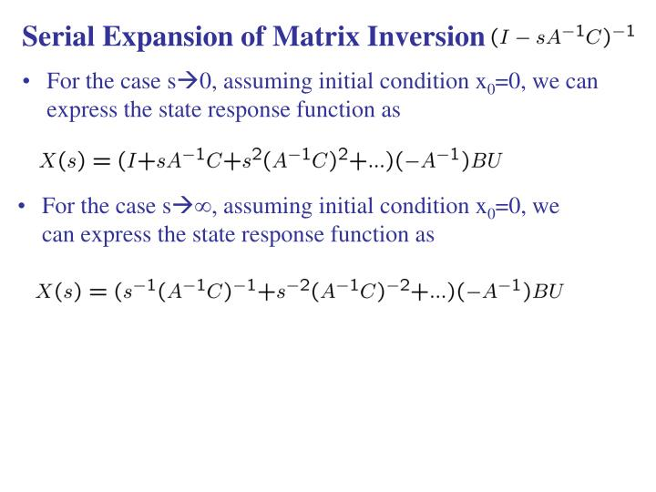 Serial Expansion of Matrix Inversion