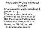 phthalates pvcs and medical devices