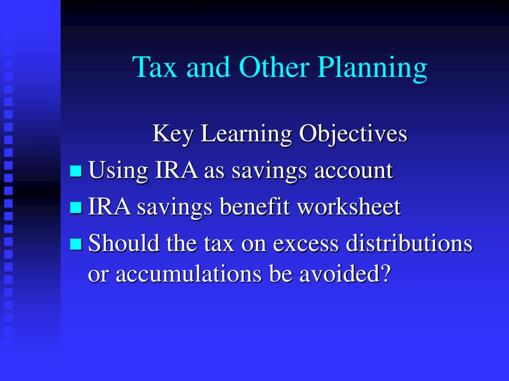 Tax and Other Planning