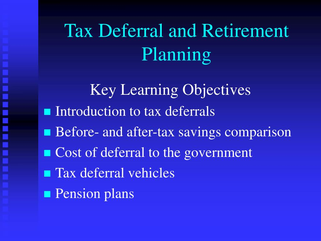 Tax Deferral and Retirement Planning