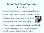 move to a less expensive location