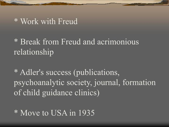 * Work with Freud