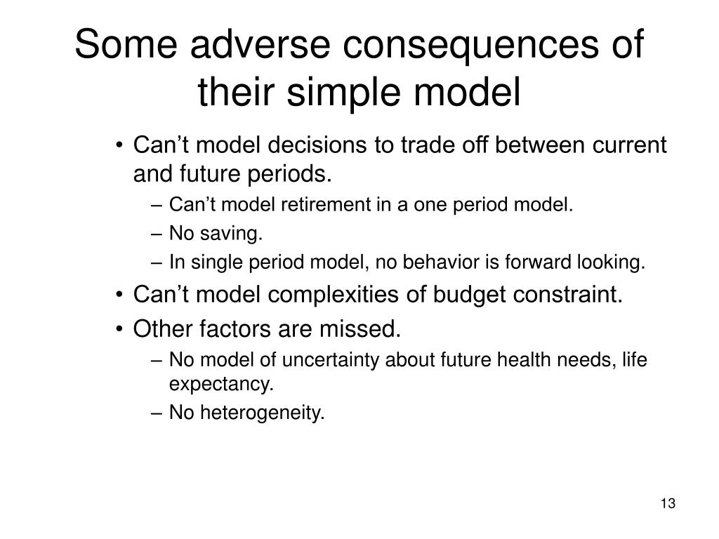 Some adverse consequences of their simple model