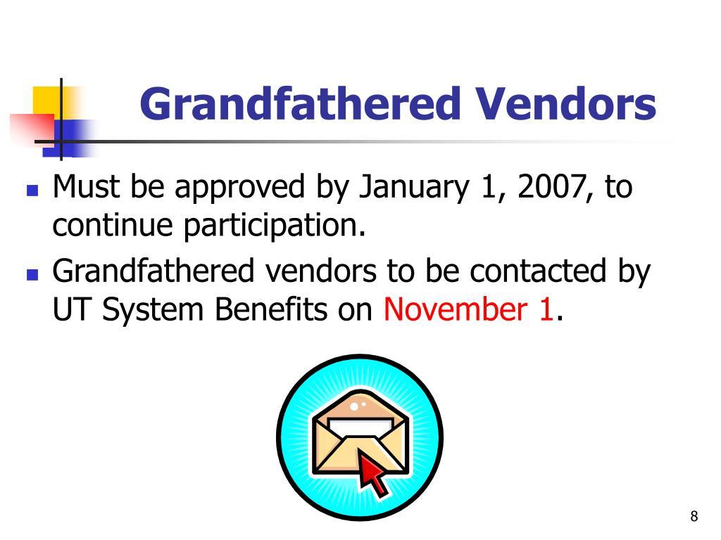 Grandfathered Vendors