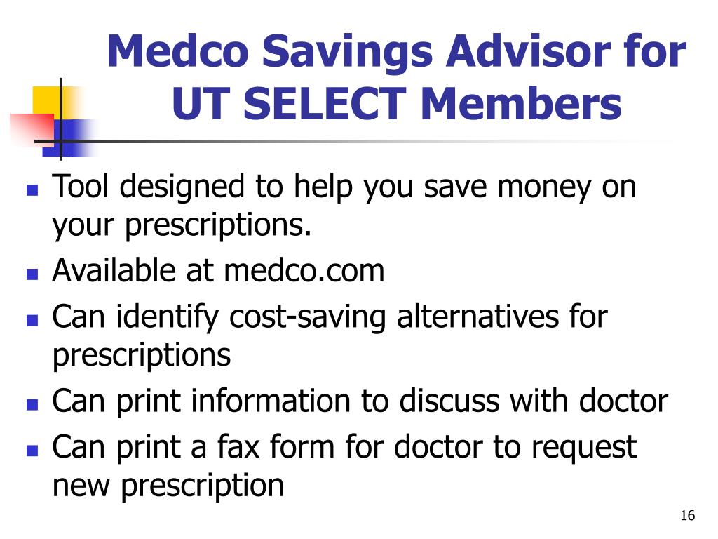 Medco Savings Advisor for UT SELECT Members
