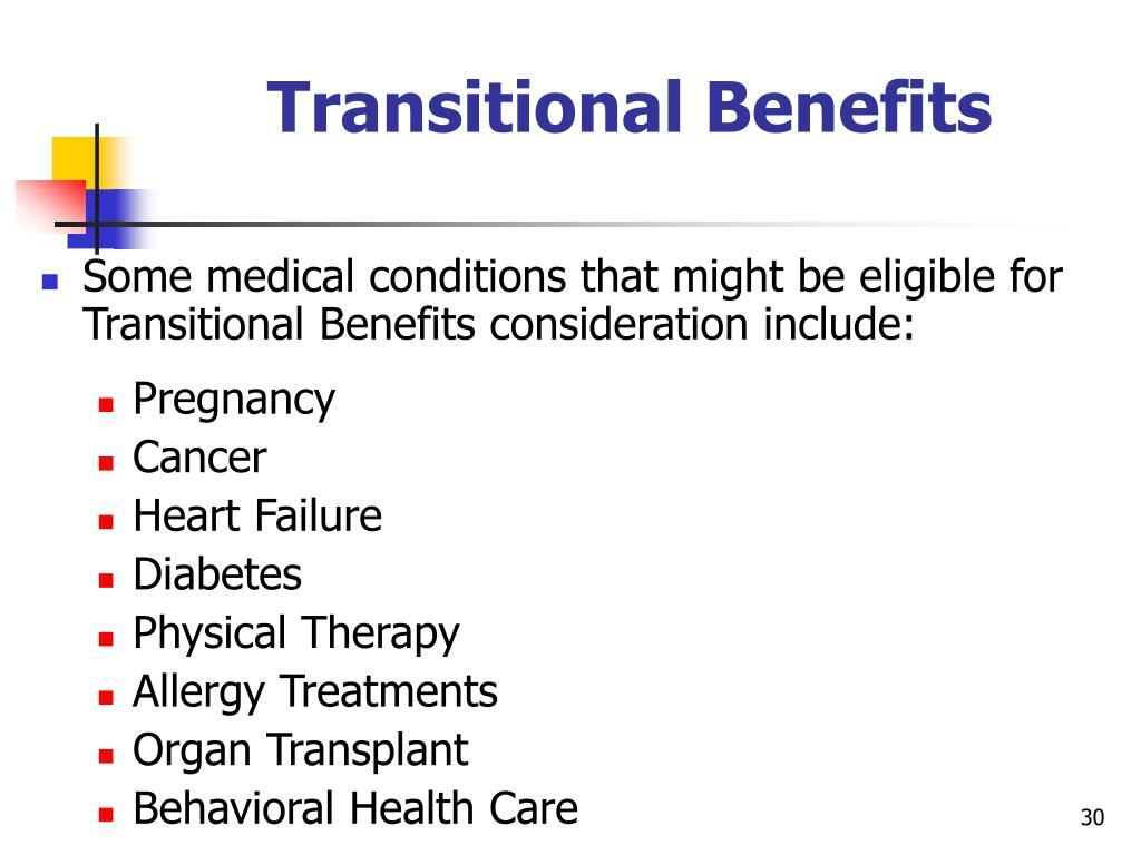 Transitional Benefits
