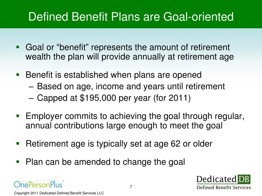 Defined Benefit Plans are Goal-oriented