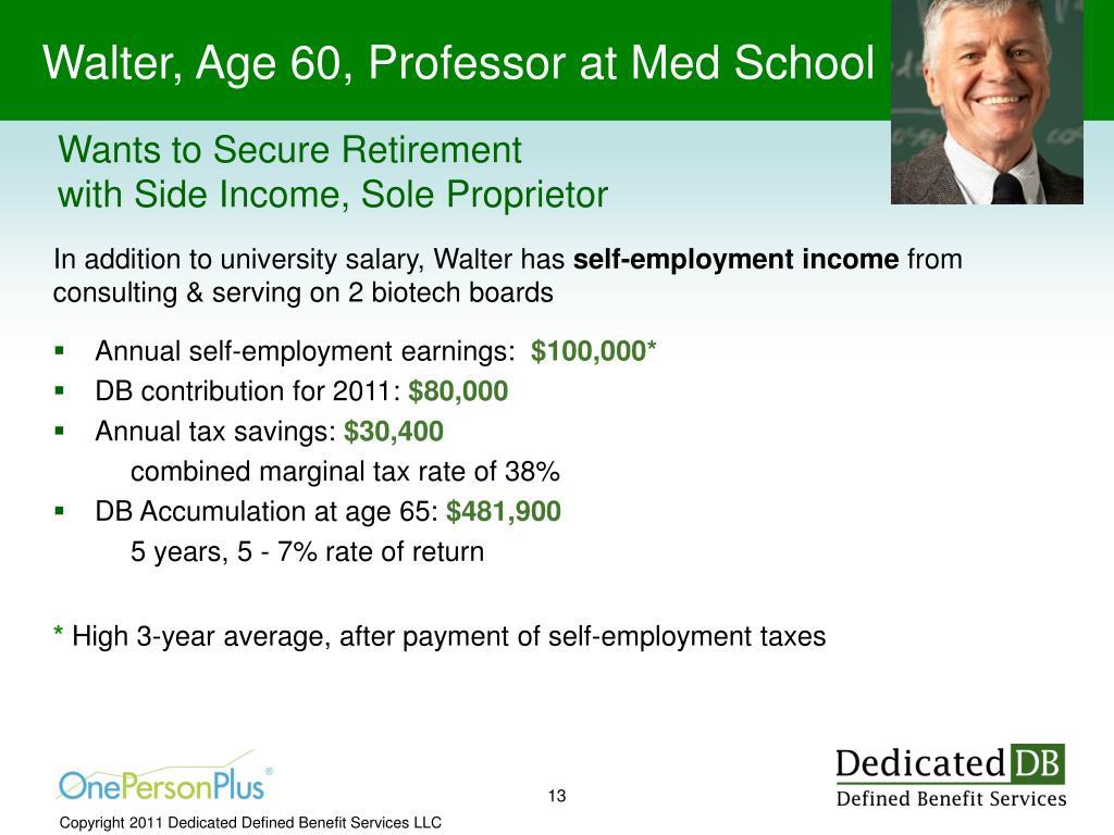 Walter, Age 60, Professor at Med School