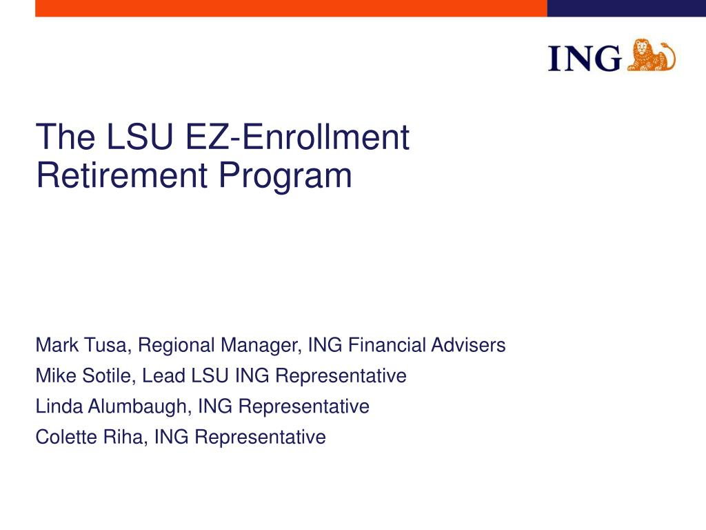 the lsu ez enrollment retirement program l.