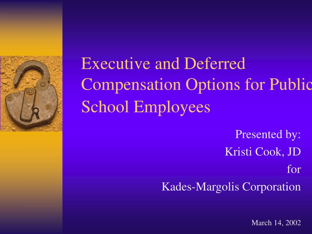 executive and deferred compensation options for public school employees l.