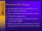 retirement plan changes