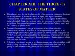 chapter xiii the three states of matter