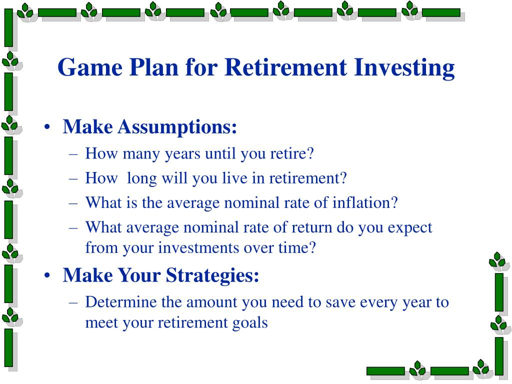 Game Plan for Retirement Investing