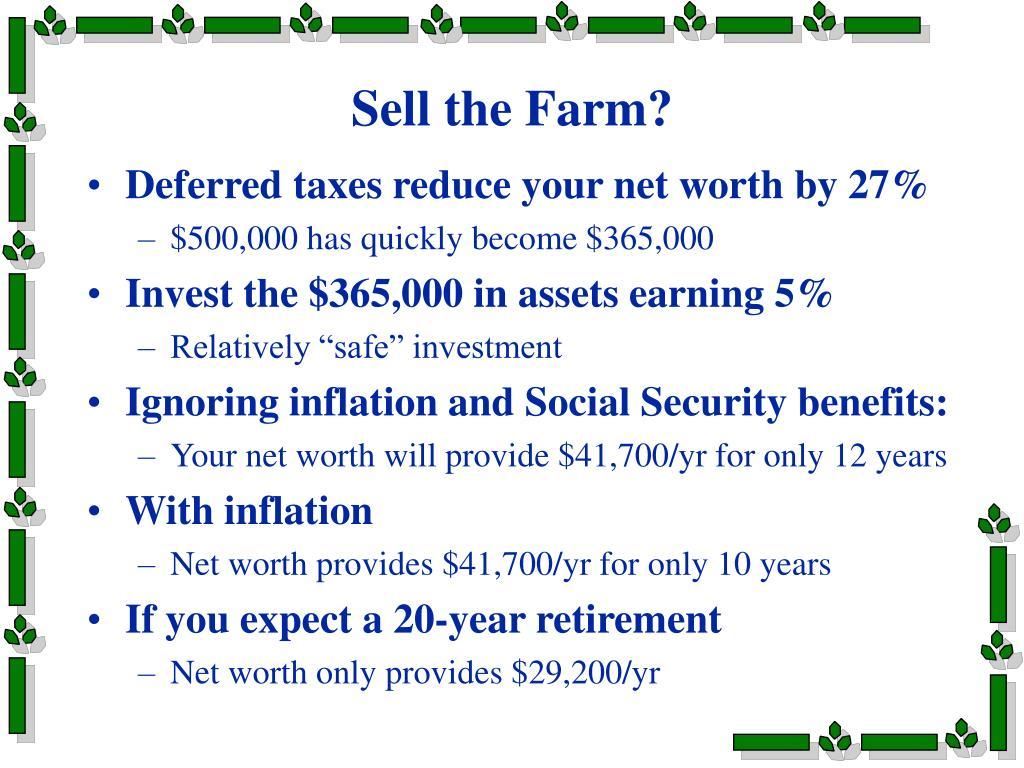 Sell the Farm?