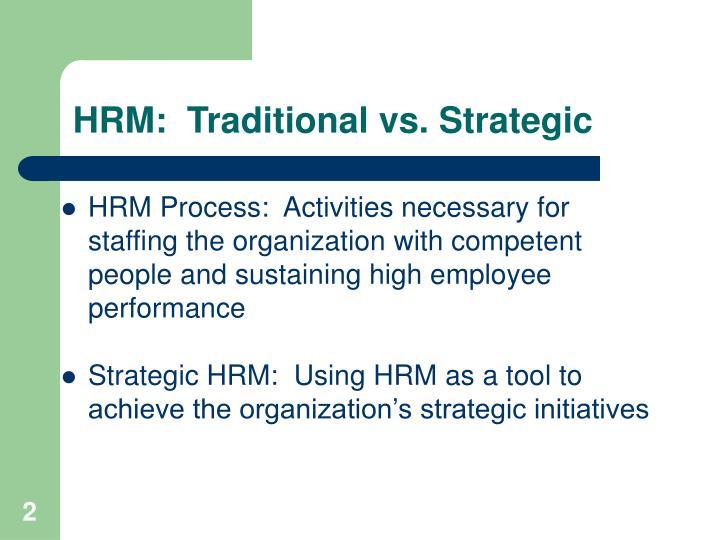 Hrm traditional vs strategic