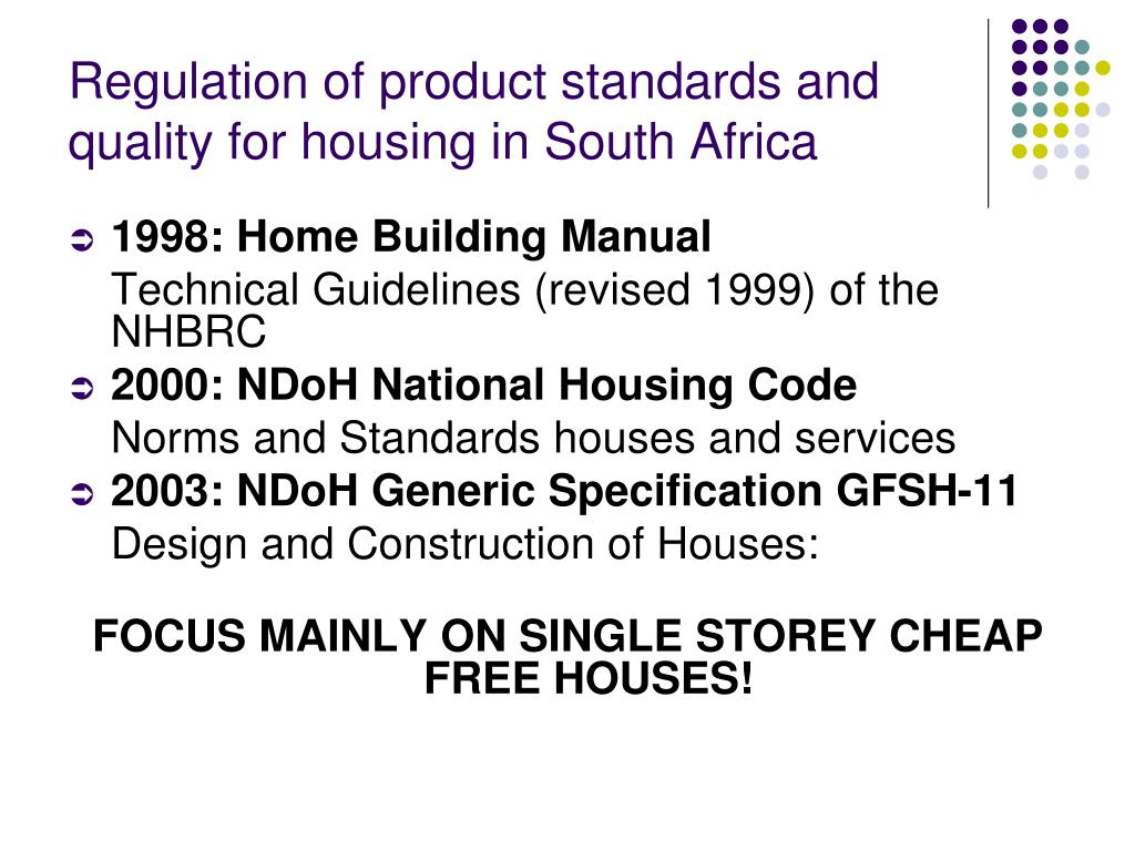 Regulation of product standards and quality for housing in South Africa