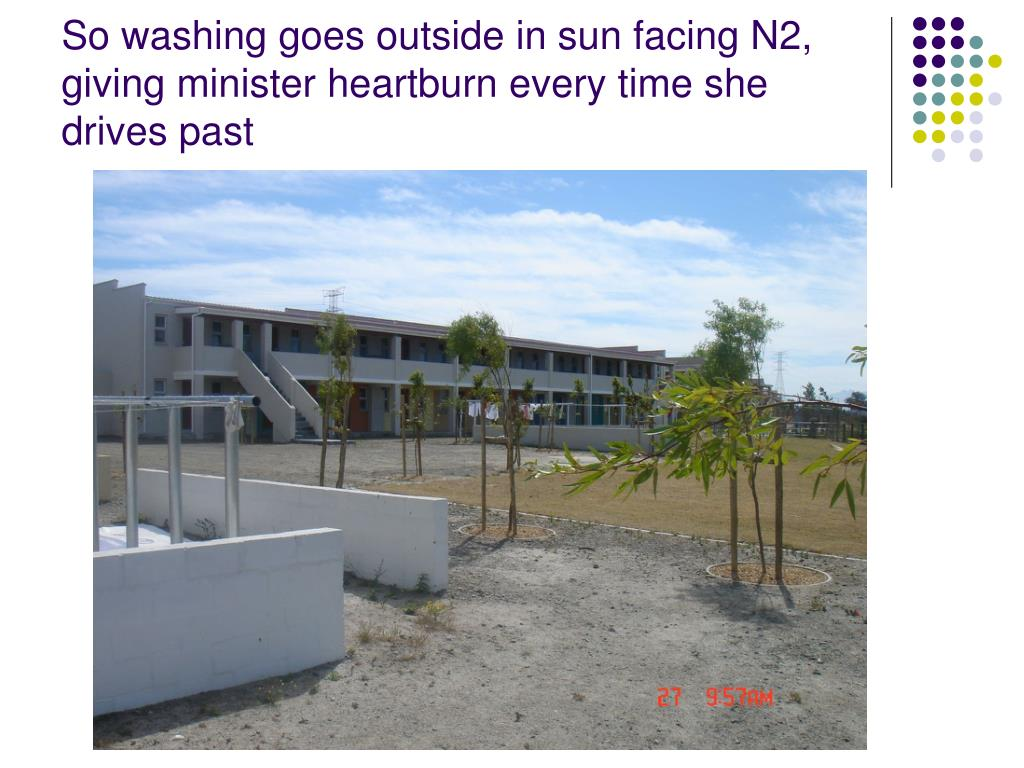 So washing goes outside in sun facing N2, giving minister heartburn every time she drives past