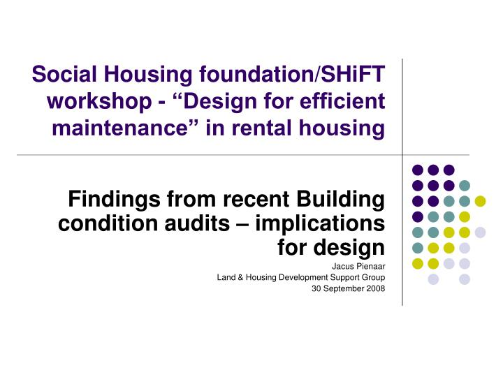 Social housing foundation shift workshop design for efficient maintenance in rental housing