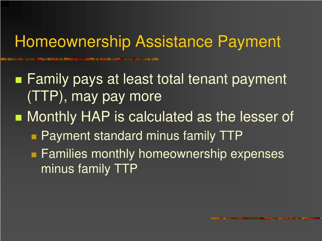 Homeownership Assistance Payment