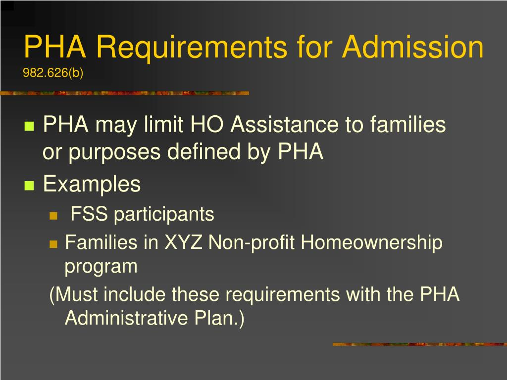 PHA Requirements for Admission