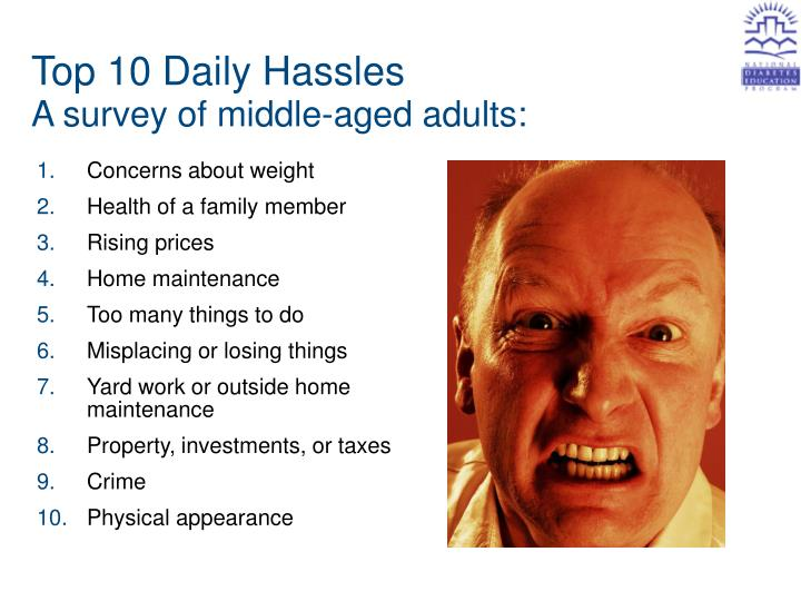 Top 10 daily hassles a survey of middle aged adults