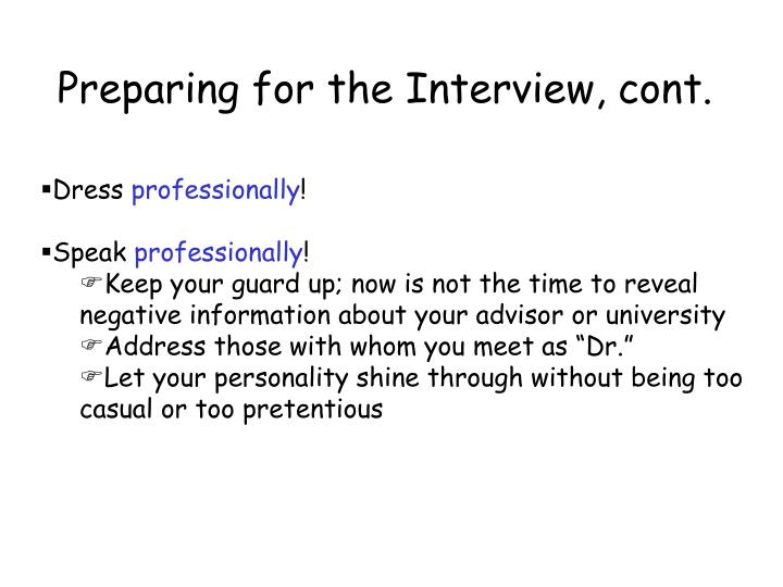 Preparing for the Interview, cont.