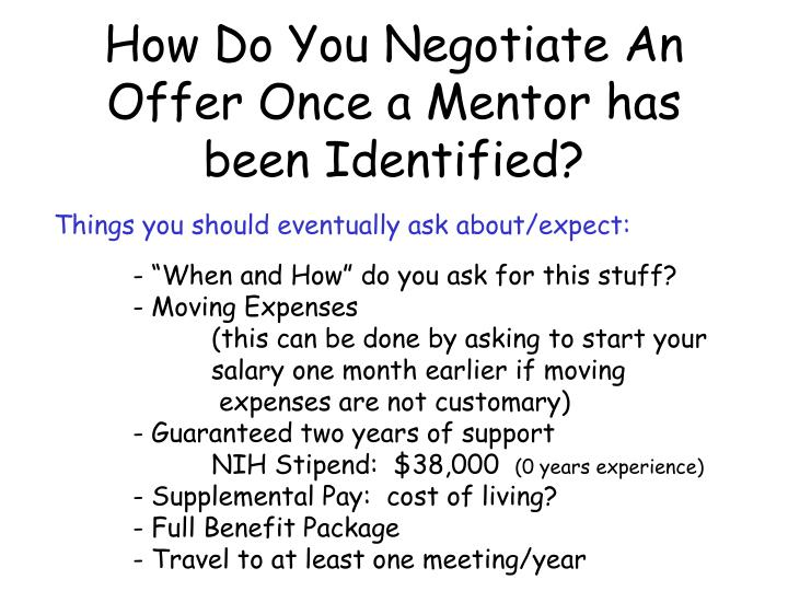 How Do You Negotiate An Offer Once a Mentor has been Identified?