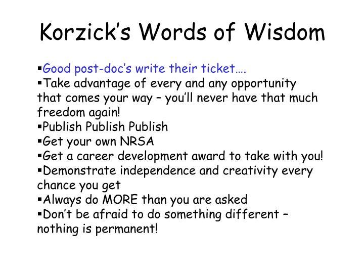 Korzick's Words of Wisdom