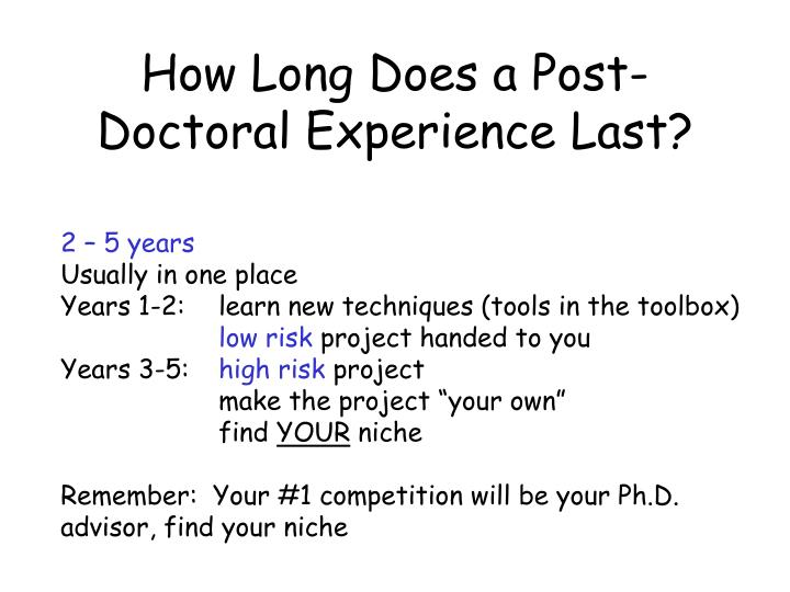 How Long Does a Post-Doctoral Experience Last?