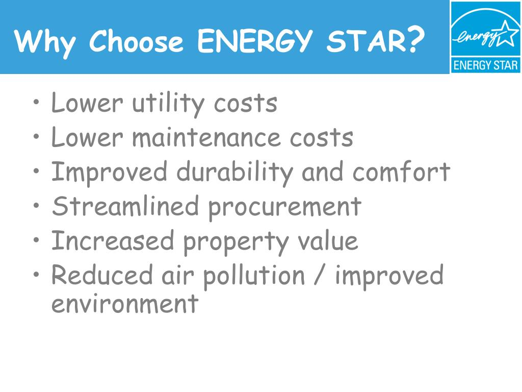 Why Choose ENERGY STAR