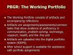 pbgr the working portfolio