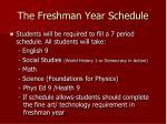 the freshman year schedule