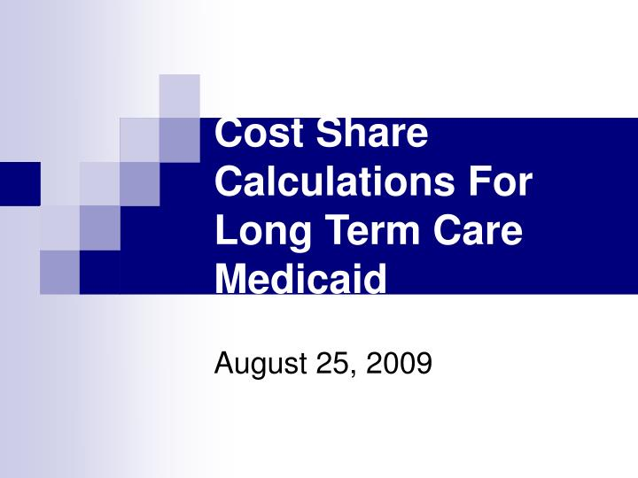 Cost share calculations for long term care medicaid