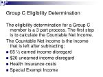 group c eligibility determination