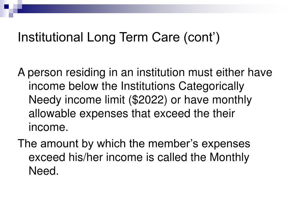 Institutional Long Term Care (cont')