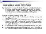 institutional long term care