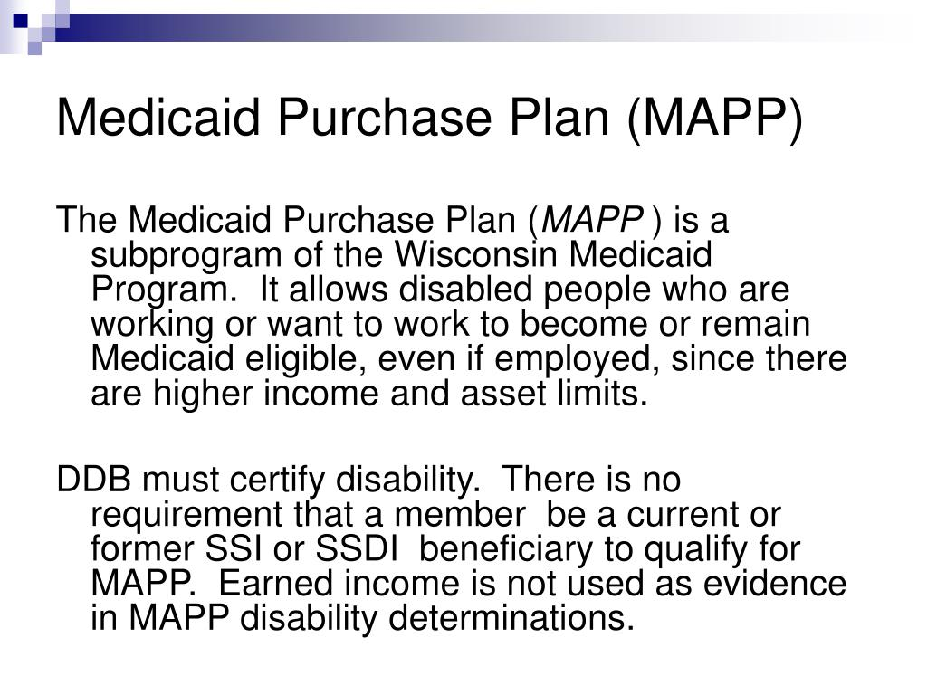 Medicaid Purchase Plan (MAPP)