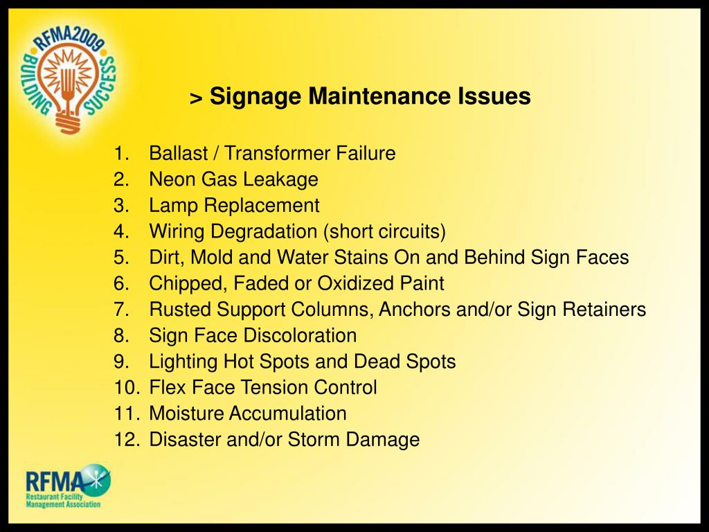> Signage Maintenance Issues