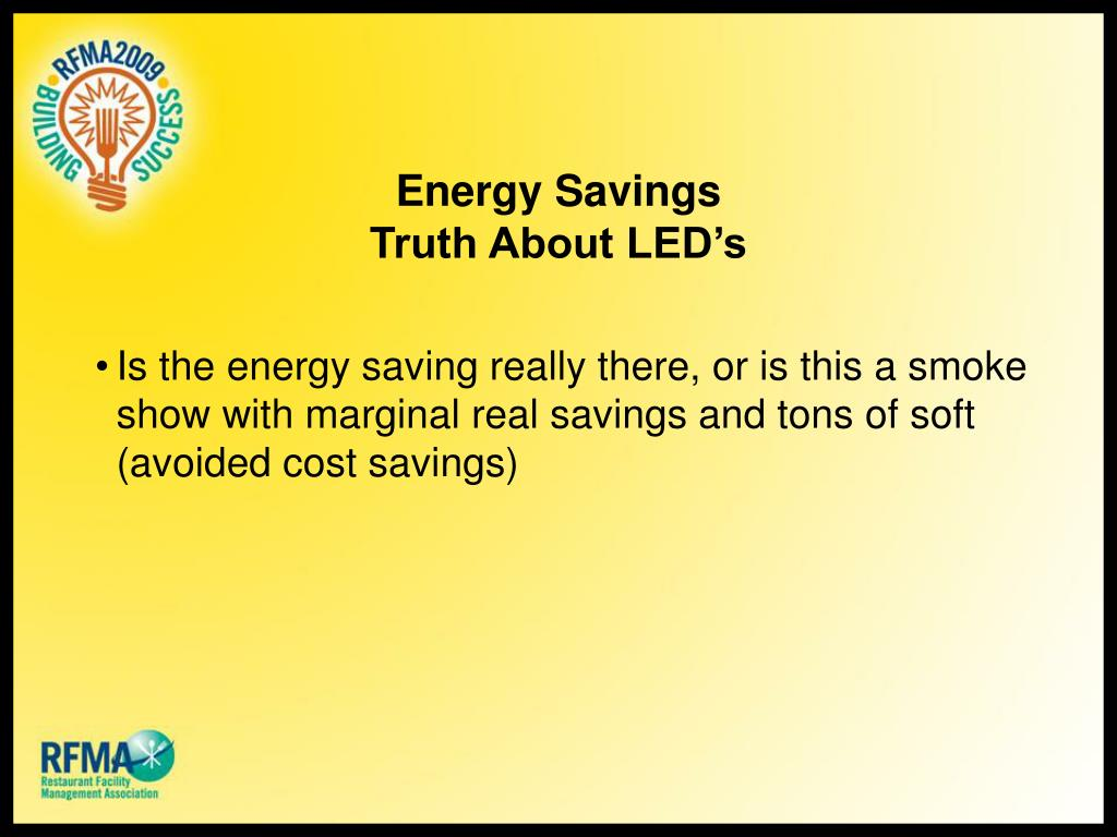 Energy Savings Truth About LED's