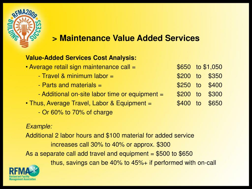 > Maintenance Value Added Services