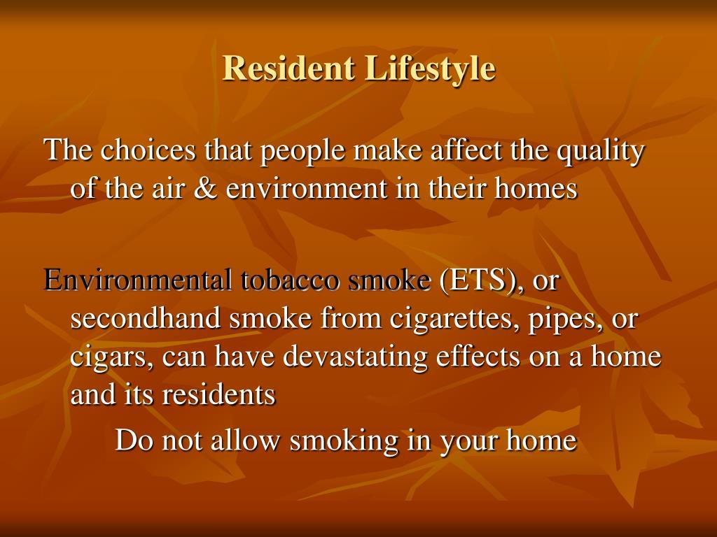 Resident Lifestyle