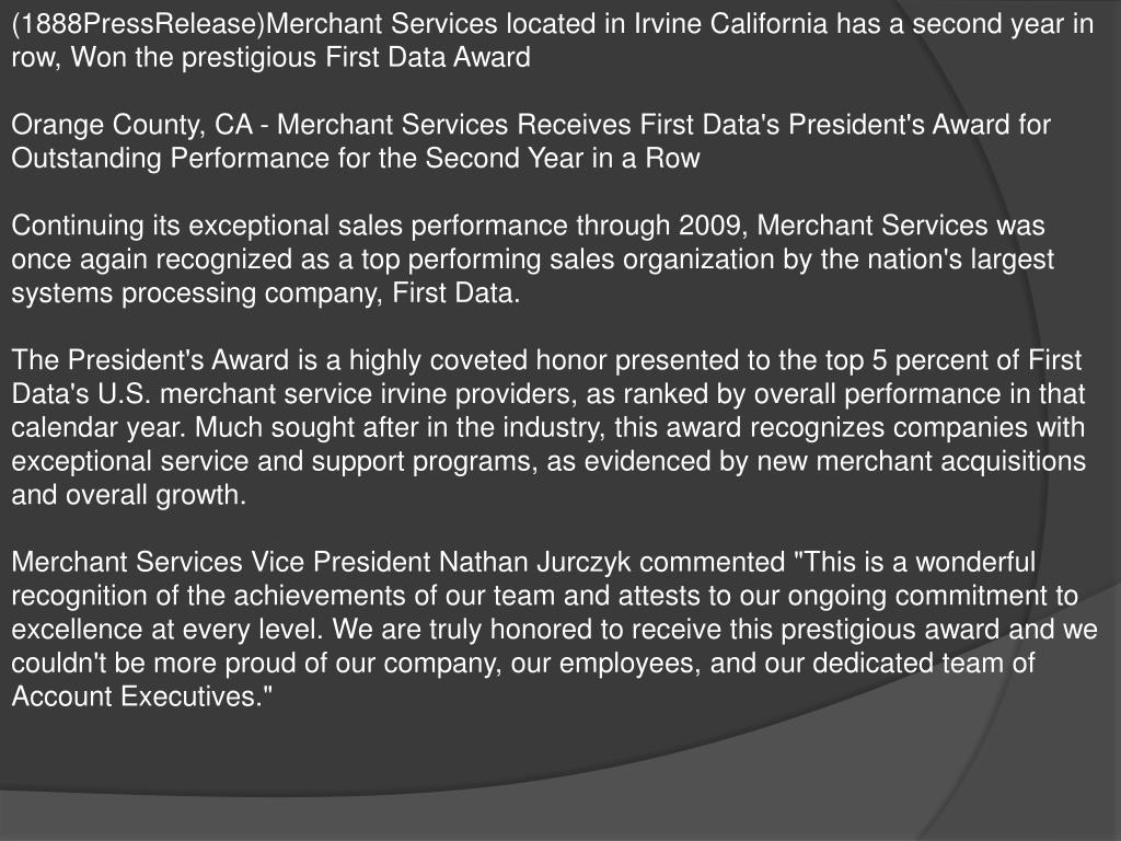 (1888PressRelease)Merchant Services located in Irvine California has a second year in row, Won the prestigious First Data Award